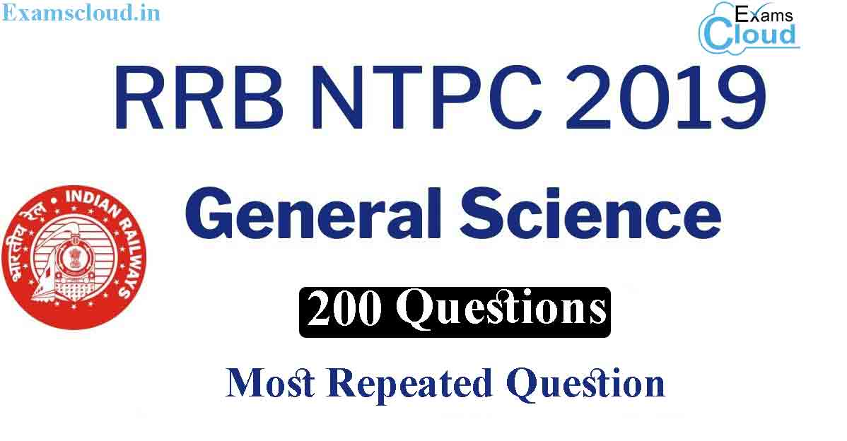 General Science Questions Asked in RRB NTPC