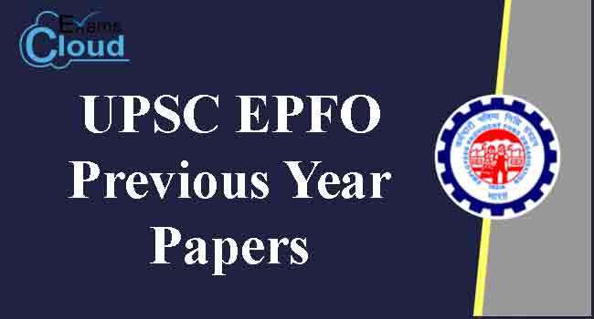 UPSC EPFO Previous Year Question Papers