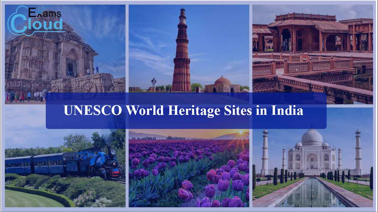 UNESCO World Heritage Sites in India