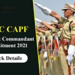 UPSC CAPF AC Recruitment 2021